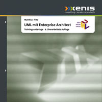 UML mit Enterprise Architect - Trainingsunterlage von Matthias Fritz